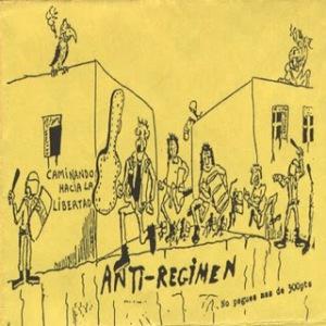 Anti-Regimen - Caminando hacia la libertad - Front