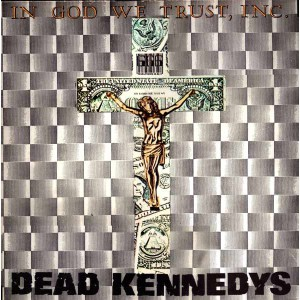 dead-kennedys-in-god-we-trust-inc-1981-ep-12-45rpm